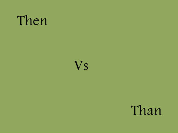 Then vs Than