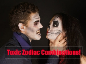 Most Toxic Zodiac Combinations